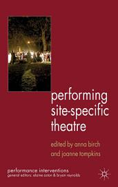 Performing Site Specific Theatre