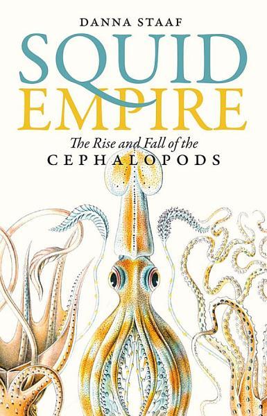 Download Squid Empire Book
