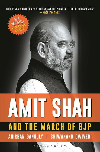 Download Amit Shah and the March of BJP Book