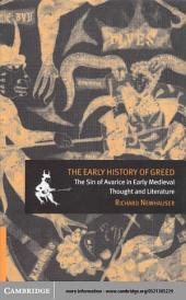 The Early History of Greed: The Sin of Avarice in Early Medieval Thought and Literature