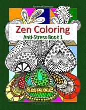Zen Coloring: Anti-Stress: Book 1