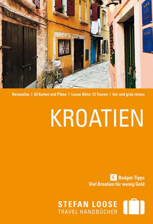 Stefan Loose Travel Handbuch Kroatien PDF