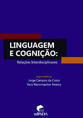 Linguagem e cogni    o  rela    es interdisciplinares PDF