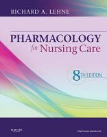 Pharmacology for Nursing Care   E Book PDF