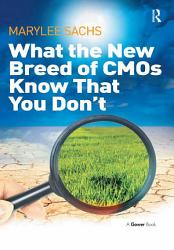 What the New Breed of CMOs Know That You Don t PDF