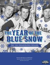 The Year of the Blue Snow: The 1964 Philadelphia Phillies
