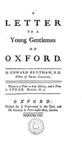 A Letter to a Young Gentleman of Oxford..