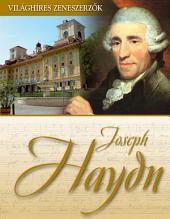 Joseph Haydn: Világhíres zeneszerzők