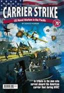 Carrier Strike - US Naval Warfare in the Pacifi