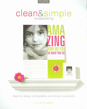 Clean and Simple Scrapbooking