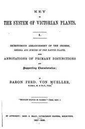 Key to the System of Victorian Plants ...