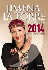 Predicciones 2014: El año de las madres