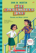 Baby Sitters Club  7  Claudia and Mean Janine