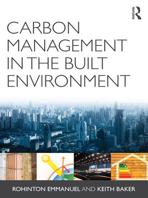Carbon Management in the Built Environment PDF