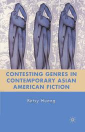 Contesting Genres in Contemporary Asian American Fiction