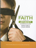 I Don t Have Enough Faith to Be an Atheist Curriculum