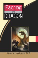 Facing the Dragon PDF