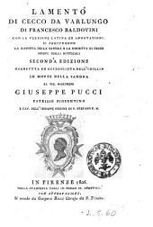 Lamento di Cecco da Varlungo di Francesco Baldovini con la versione latina ed annotazioni. Si aggiungono la Risposta della Sandra e la Disdetta di Cecco nuovi idilli rusticali