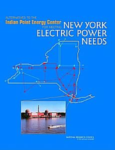 Alternatives to the Indian Point Energy Center for Meeting New York Electric Power Needs