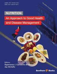 Nutrition  An Approach to Good Health and Disease Management PDF