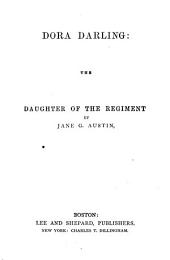 Dora Darling: The Daughter of the Regiment