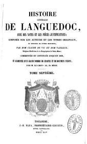 Histoire générale du Languedoc avec des notes et les pièces justificatives: De 1304 à 1385
