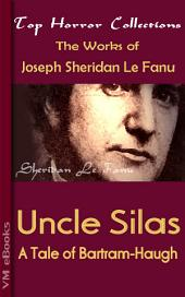 Uncle Silas: Horror Collections