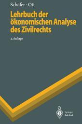 Lehrbuch der ökonomischen Analyse des Zivilrechts: Ausgabe 2