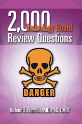 2,000 Toxicology Board Review Questions