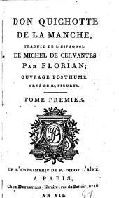 Don Quixote De La Manche: Ouvrage Posthume. Orné de 24 Figures, Volume1