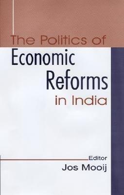 The Politics of Economic Reforms in India PDF