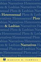 Heterosexual Plots and Lesbian Narratives PDF