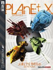 Planet X: Volume 1