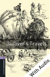 Gulliver's Travels - With Audio Level 4 Oxford Bookworms Library: Edition 3