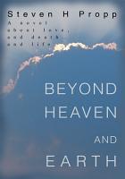 Beyond Heaven and Earth PDF