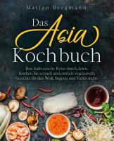 Das Asia Kochbuch PDF