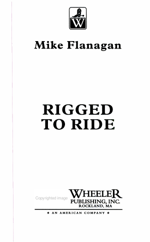 Rigged to Ride