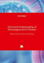 Advanced Understanding of Neurodegenerative Diseases