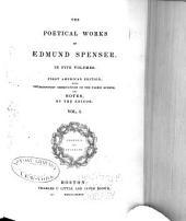 The Poetical Works of Edmund Spenser: Volume 1