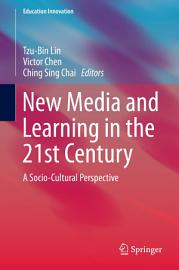 New Media and Learning in the 21st Century PDF