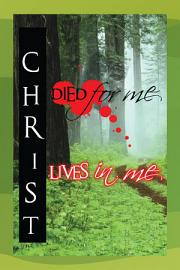 Christ Died For Me  Christ Lives In Me