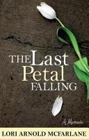 The Last Petal Falling