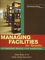 Managing Facilities for Results