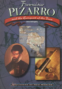 Francisco Pizarro and the Conquest of the Inca PDF