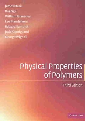 Physical Properties of Polymers PDF