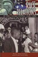Race Relations in the United States  1960 1980 PDF