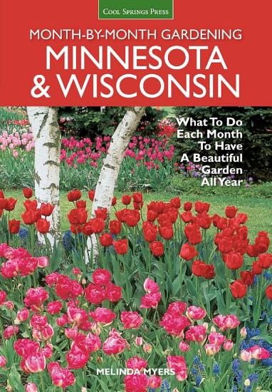 Minnesota   Wisconsin Month by Month Gardening PDF