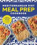 Mediterranean Diet Meal Prep Cookbook