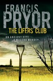 The Lifers' Club: An ancient site, a modern murder