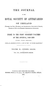 The Journal of the Royal Society of Antiquaries of Ireland: Volumes 1-19
